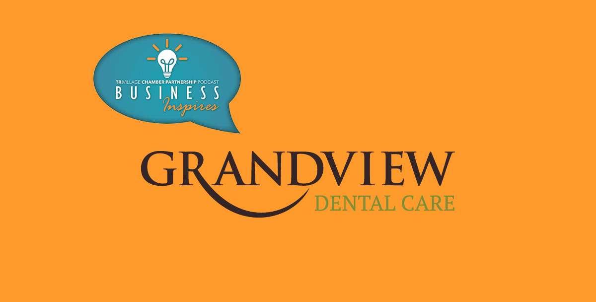 Grandview Dental Business Inspires
