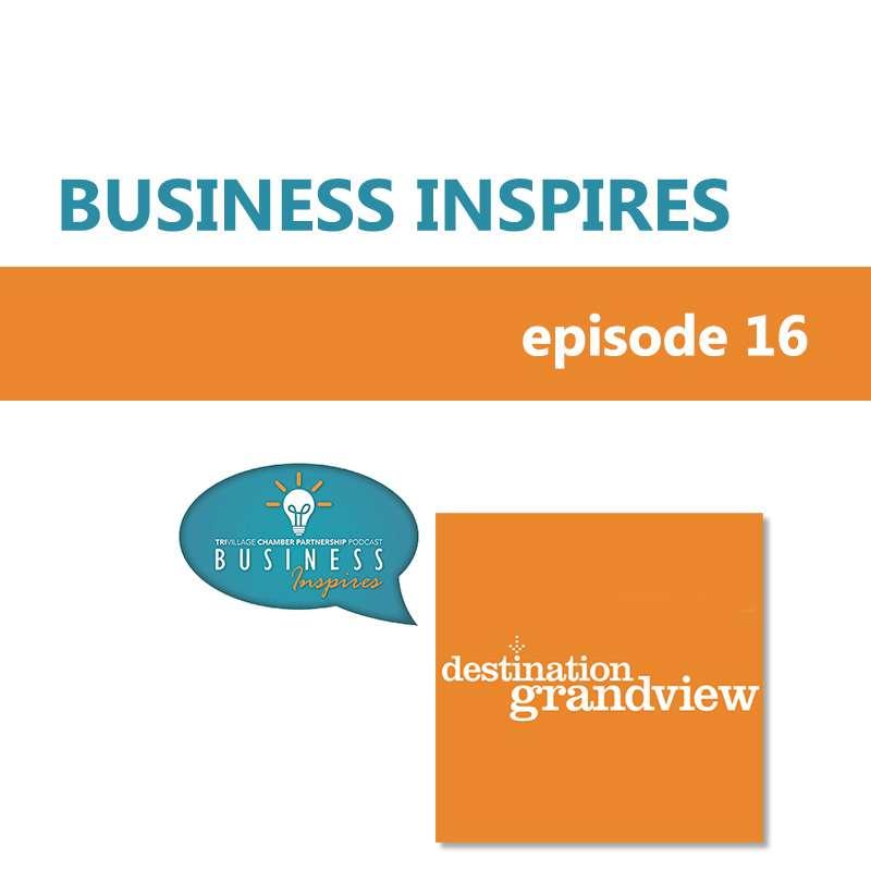 Destination Grandview Business Inspires podcast